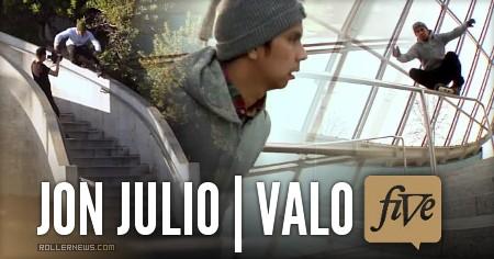 Jon Julio: Valo V (2011-2013) by Ivan Narez