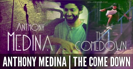 Anthony Medina: The Come Down by Austin Bartels
