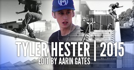 Tyler Hester: 2015 Edit by Aarin Gates