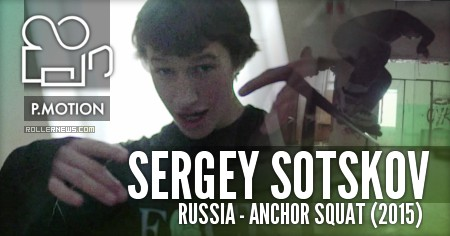 Sergey Sotskov (Russia): 1 day in Anchor Squat (2015)