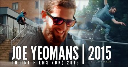 Joe Yeomans (UK): Inline Films | 2015 Profile