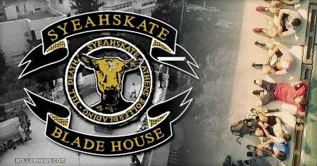 Syeahskate (Greece): Blade House 2015