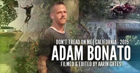 Adam Bonato: Don't Tread on Me (California, 2015)
