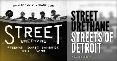 Street Urethane: Streets of Detroit (2015)