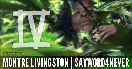 Montre Livingston: SAYWORD4NEVER by Kenneth Owens