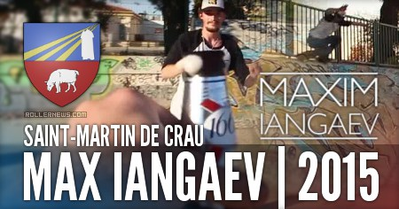 Max Iangaev: Park Edit (France, 2015)