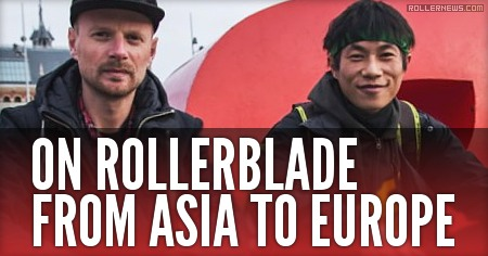 On Rollerblade from Asia to Europe