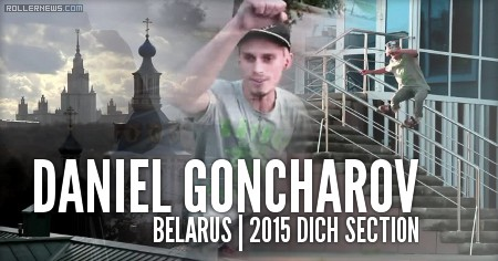 Daniel Goncharov (Belarus): Dich Section (2015)