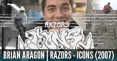 Brian Aragon: Razors Icons (2007) Section