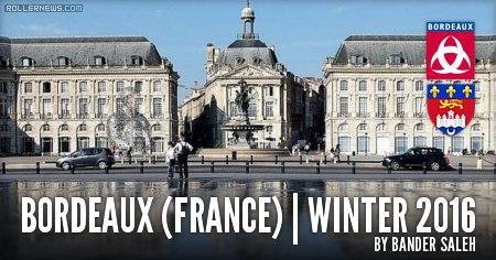 Bordeaux (France): Street & Park - by Bander Saleh