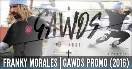 Franky Morales: Gawds Promo Edit (2016)