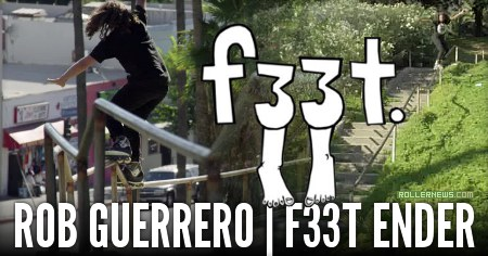 Rob Guerrero: F33t Ender (2014)