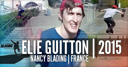 Elie Guitton (France): Nancy Blading, Street Edit (2015)