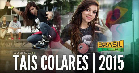 Tais Colares: Brasil Inline, Street Edit (2015)
