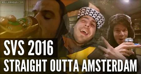 Straight Outta Amsterdam: SVS 2016