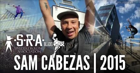 Sam Cabezas (Sweden): 2015 Edit by Richard Karlsson