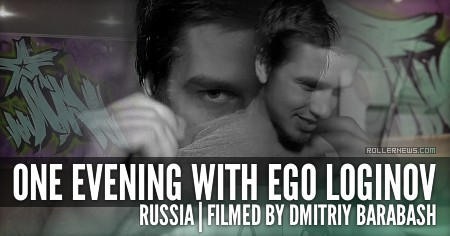 One evening with Egor Loginov (Russia)