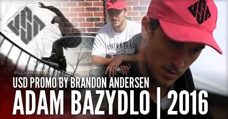 Adam Bazydlo: USD Promo by Brandon Andersen (2016)