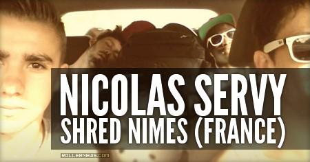 Nicolas Servy: Nimes (France) Shred Session (2016)