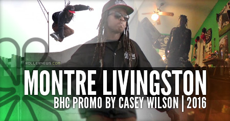 Montre Livingston: BHC Edit by Casey Wilson (2016)