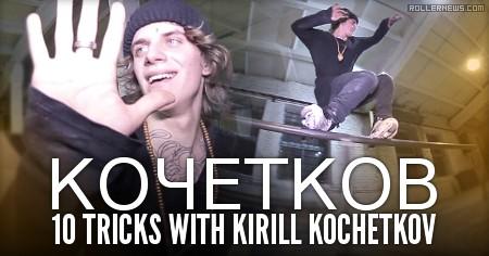 10 tricks with Kirill Kochetkov (Russia): Teaser