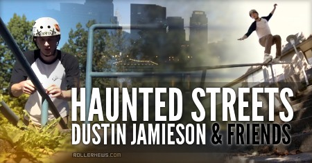 Haunted Streets (2016) with Dustin Jamieson & Friends