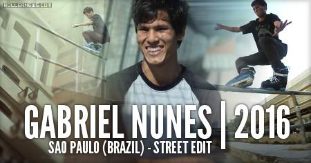 Gabriel Nunez (Sao Paulo, Brazil): Street Edit (2016)
