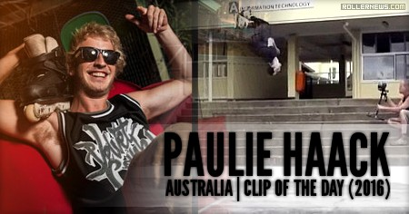 Clip of the day: Paulie Haack (Australia, 2016)