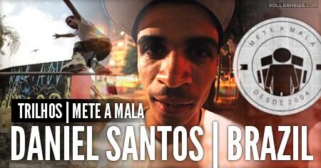 Daniel Santos (Brazil): Trilhos | Mete a Mala Vol. 6