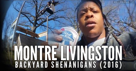 Montre Livingston's backyard shenanigans (2016)