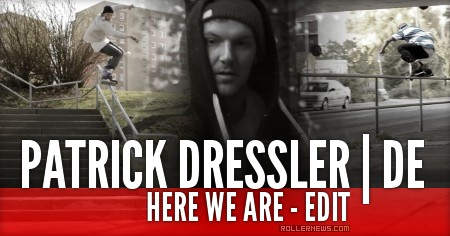 Patrick Dressler (Germany): Here We Are (Edit)