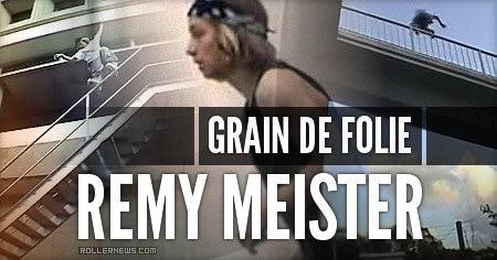 Remy Meister (France): Grain de folie* (200x)