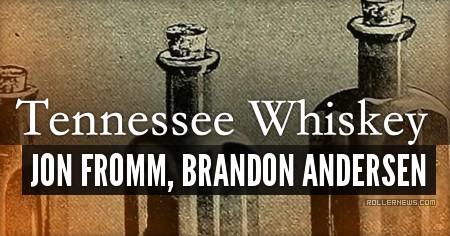 Jon Fromm, Brandon Andersen: Tennessee Whiskey