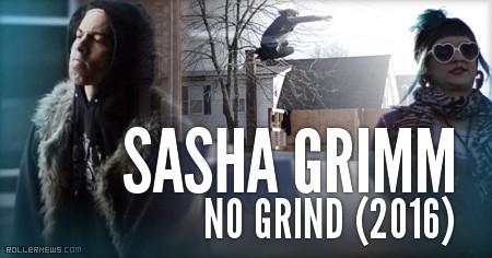 Sasha Simms: No Grind (2016)