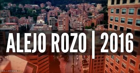 Alejo Rozo (Bogota, Colombia): 2016 Street Edit