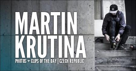 Photos & Clips of the day: Martin Krutina
