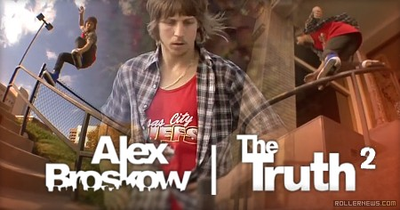 Alex Broskow: The Truth 2 Section (2009)