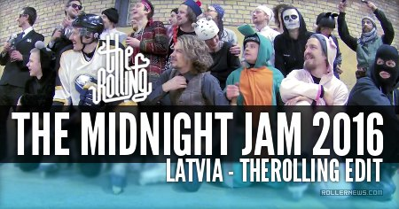 Midnight Jam (2016, Latvia): The Rolling Edit