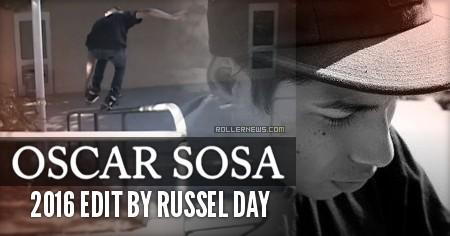 Oscar Sosa: 2016 Edit by Russel Day