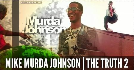 Mike Murda Johnson: The Truth 2