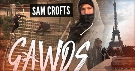 Sam Crofts - Gawds Intro (2016) by Cavin Brinkman