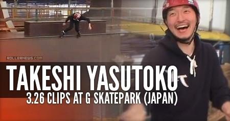 Takeshi Yasutoko: 3.26 Clips @ G Park (Japan)