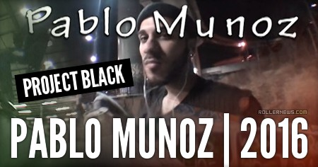 Pablo Munoz | Project Black (2016)