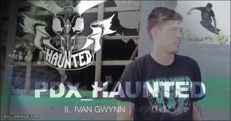 Brad Oz & Ivan Gwynn: Haunted, Street Clips