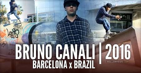 Bruno Canali: Barcelona x Brazil Edit (2016)