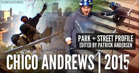 Chico Andrews | 2015 Park & Street Profile