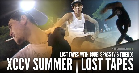 XCCV Summer [Lost Tapes]: Bobbi Spassov & Friends
