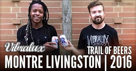 Montre Livingston: Vibralux Trail of Beer
