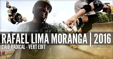 Rafael Lima Moranga (Brazil): Vert Edit (2016)