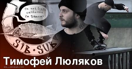 Timothy Lyulyakov: Sibsub Edit (Siberia, 2016)